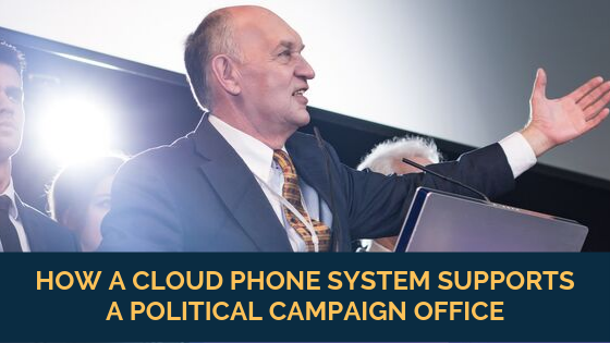how-a-cloud-phone-system-supports-a-political-campaign-office
