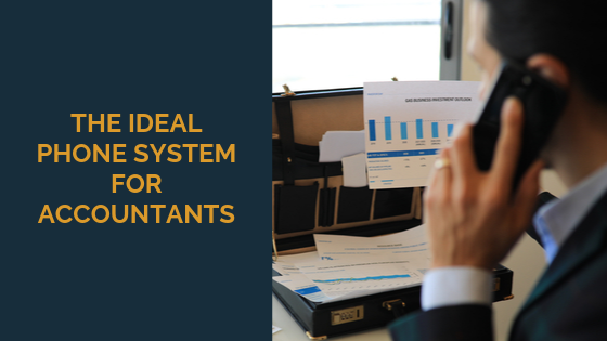 the-ideal-phone-system-for-accountants