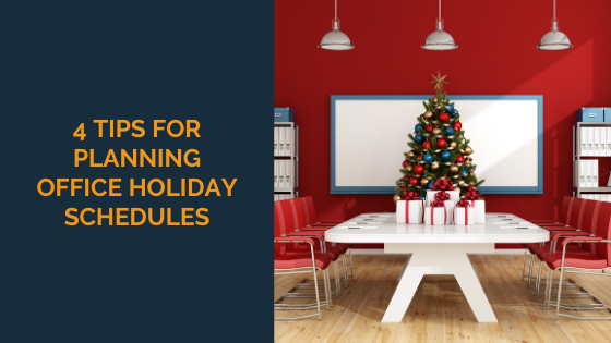4-tips-for-planning-office-holiday-schedules