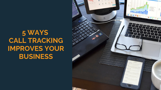 5-ways-call-tracking-improves-your-business