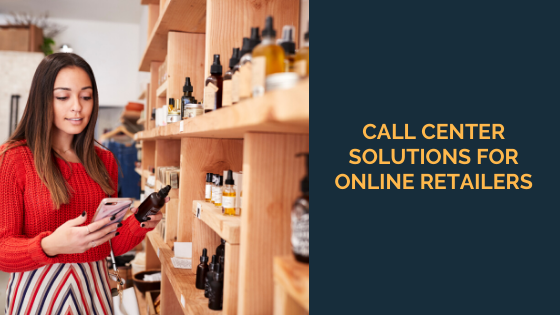 call center solutions for online retailers