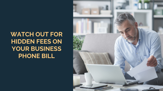 watch-out-for-hidden-fees-on-your-business-phone-bill