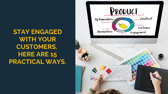 Stay-Engaged-with-your-Customers.-Here-are-15-Practical-Ways